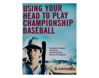Using Your Head To Play Championship Baseball